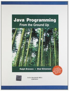 Java Programming: From The Ground Up-International Edition