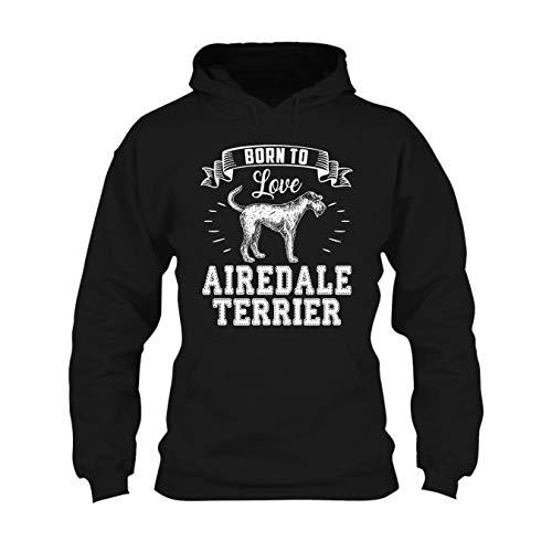 Born to Love Airedale Terrier Hoodie, Long Hoodie, Pullover Hoodies XL,Black Airedale Terrier Mens Hoodie