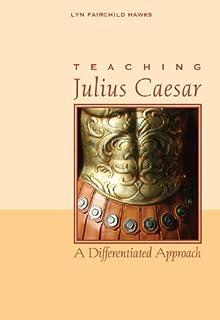 Julius caesar teaching guide novel lesson unit for teaching julius teaching julius caesar a differentiated approach fandeluxe Images