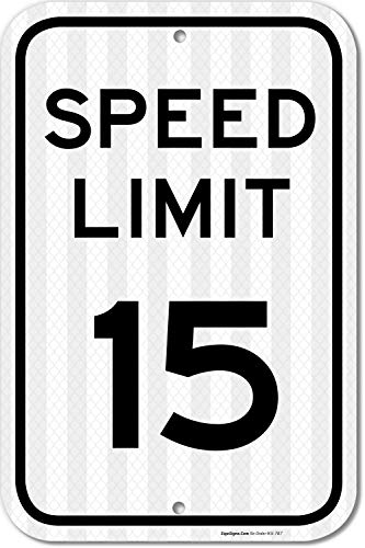 Aluminum Speed Limit Sign - Speed Limit 15 MPH Sign, 12x18 3M Reflective (EGP) Rust Free .63 Aluminum, Easy to Mount Weather Resistant Long Lasting Ink, Made in USA by SIGO Sign