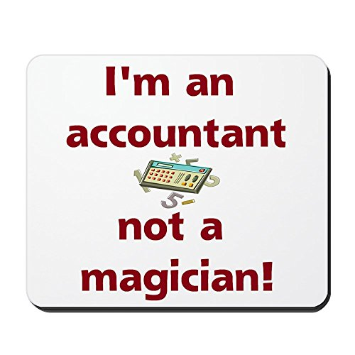CafePress I'm An Accountant Not A Magic Mousepad -