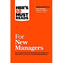 """HBR's 10 Must Reads for New Managers (with bonus article """"How Managers Become Leaders"""" by Michael D. Watkins) (HBR's 10 Must Reads)"""