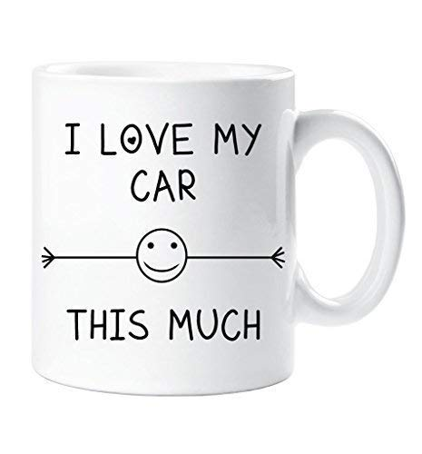 I Love My Car This Much Mug Friend Husband Boyfriend Grandad Uncle Birthday Gift Christmas Novelty Humour Funny 60 Second Makeover Limited
