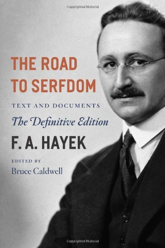 Download The Road to Serfdom: Text and Documents--The Definitive Edition (The Collected Works of F. A. Hayek, Volume 2) By F. A. Hayek ebook