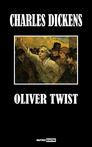 OLIVER TWIST - CHARLES DICKENS (WITH NOTES)(BIOGRAPHY)(ILLUSTRATED)
