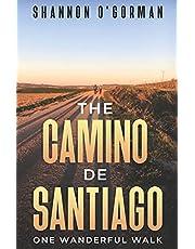 The Camino de Santiago: One Wanderful Walk