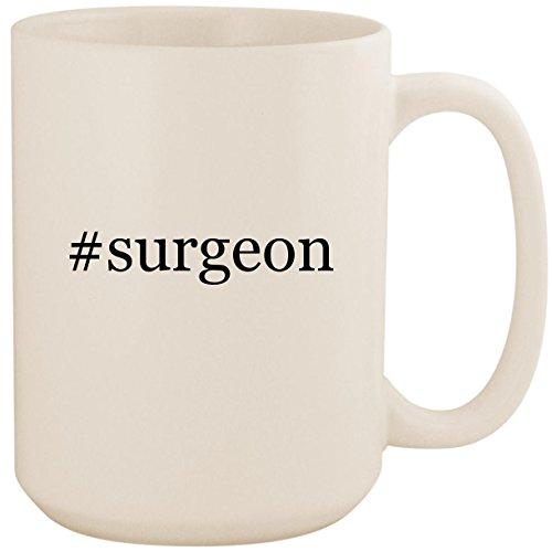 #surgeon - White Hashtag 15oz Ceramic Coffee Mug Cup