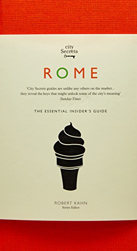 City Secrets Rome: The Essential Insider's Guide, Revised and Updated