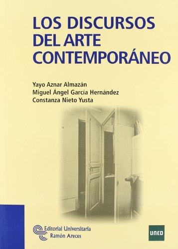 Descargar Libro Los Discursos Del Arte Contemporáneo Yayo Aznar Almazán