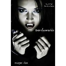 Transformación (Libro #1 del Diario de un Vampiro) (Spanish Edition)
