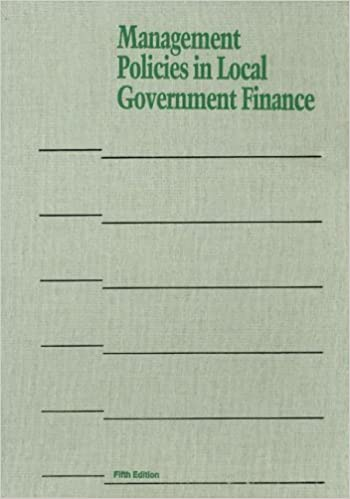 Management Policies in Local Government Finance (Municipal Management)
