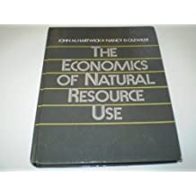 The Economics of Natural Resource Use by John M. Hartwick (1986-01-03)