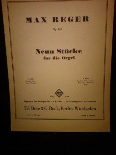 Op. 129 - Neun Stuecke fuer Orgel 1.Heft(Toccata, Fuge,Kanon,Melodia)