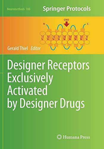 Designer Receptors Exclusively Activated by Designer Drugs (Neuromethods) (Activated Receptors)
