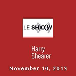 Le Show, November 10, 2013 Radio/TV Program