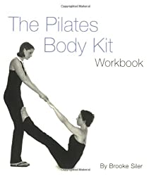 The Pilates Body Kit: An Interactive Fitness Program to Strengthen, Streamline, and Tone