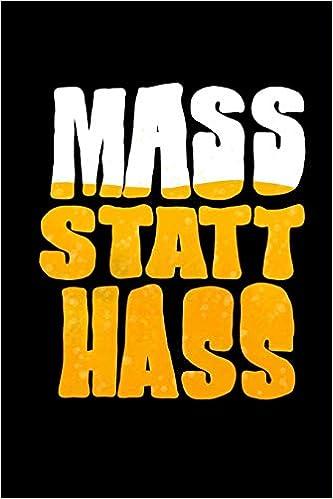 Mass Statt Hass Notizbuch A5 Kariert Maßkrug Lustige