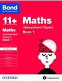 Bond 11+: Maths Assessment Papers: 11+-12+ years Book 1