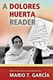 img - for A Dolores Huerta Reader book / textbook / text book
