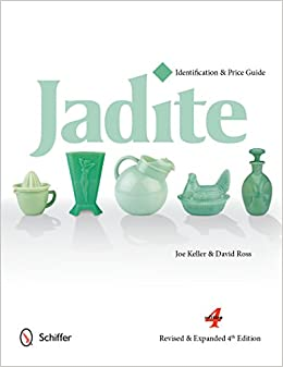 Jadite: 4 (Identification and Price Guide)