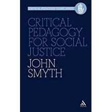 Critical Pedagogy for Social Justice (Critical Pedagogy Today)