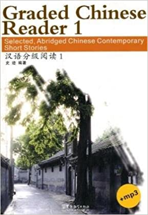 Descargar Epub Graded Chinese Reader 1 (2000 Words) - Selected Abridged Chinese Contemporary Short Stories