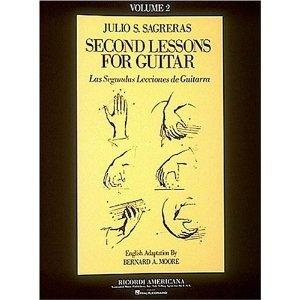 Julio S. Sagreras Second Lessons for Guitar Volume 2 ( Las Segundas Lecciones De Guitarra