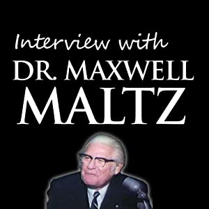 Interview with Dr. Maxwell Maltz Speech