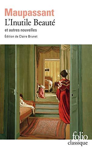 Inutile Beaute Et Autre (Folio (Gallimard)) (French Edition)