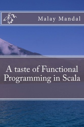 A taste of Functional Programming in Scala