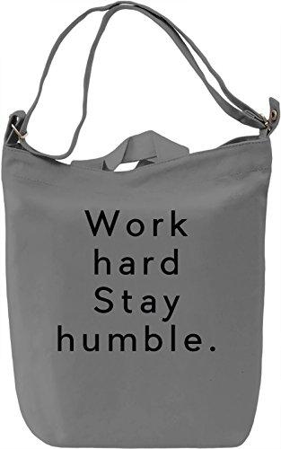 Stay Humble Borsa Giornaliera Canvas Canvas Day Bag| 100% Premium Cotton Canvas| DTG Printing|