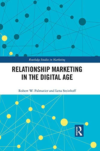 Relationship Marketing in the Digital Age (Routledge Studies in Marketing)