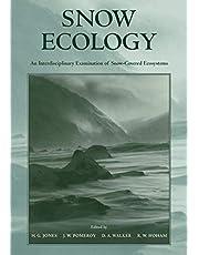 Snow Ecology: An Interdisciplinary Examination of Snow-Covered Ecosystems