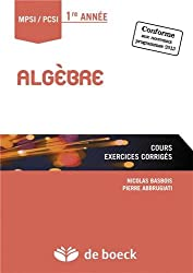 Algèbre : Cours, exercices corrigés, MPSI-PCSI 1re annee
