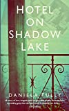 Hotel on Shadow Lake: A spellbinding mystery