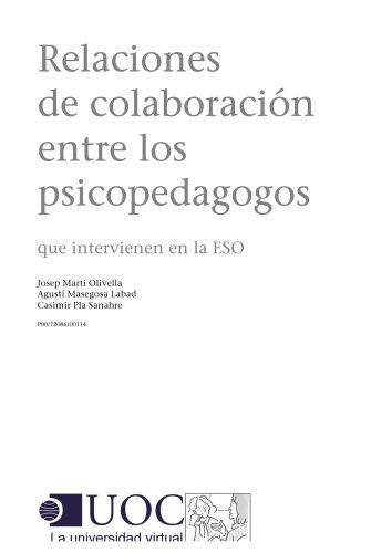 Relaciones de colaboración entre psicopedagogos que intervienen en la ESO (Spanish Edition)
