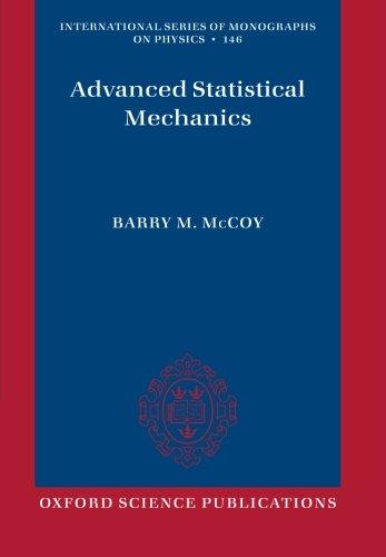 Advanced Statistical Mechanics (International Series O Monographs on Physics)