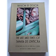 Passion by Design: Art and Times of Tamara De Lempicka
