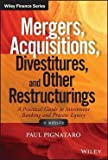 img - for Paul Pignataro: Mergers, Acquisitions, Divestitures, and Other Restructurings, + Website (Hardcover); 2015 Edition book / textbook / text book