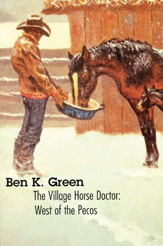 (The Village Horse Doctor: West of the Pecos)