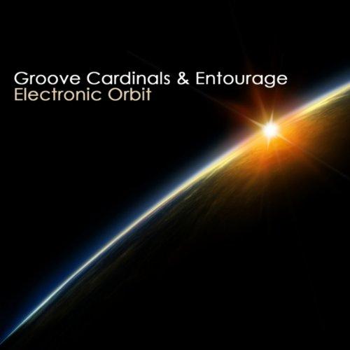 Electronic Orbit (Original Mix) By Groove Cardinals
