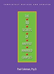 The 30 Secrets Of Happily Married Couples