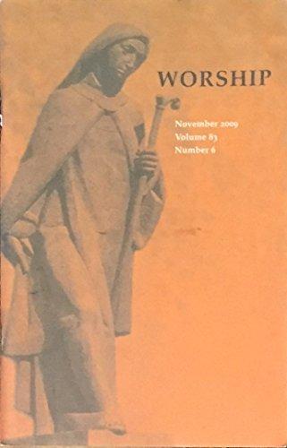 Worship: Volume 83 Number 6 November 2009