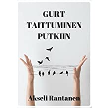 Gurt taittuminen putkiin (Finnish Edition)