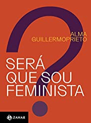Será que sou feminista?