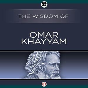 Wisdom of Omar Khayyam Audiobook