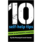10 Self Help Tips: From 10 Authentic Hadiths