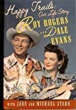 Happy Trails, Roy Rogers, 0671897144