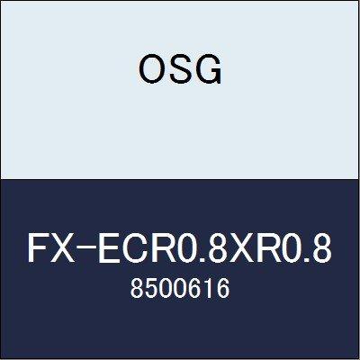 OSG エンドミル FX-ECR0.8XR0.8 商品番号 8500616