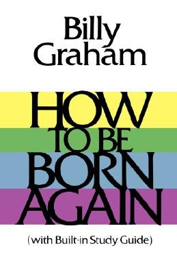 How Born Again Billy Graham